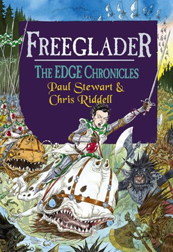 Freeglader . (SIGNED Copy) . Book 7 of the Edge Chronicles
