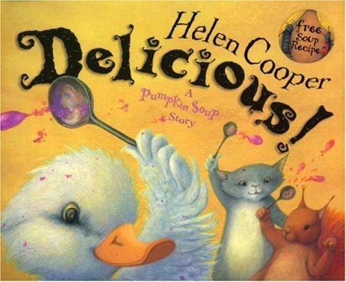 9780385604987: Delicious! (Pumpkin Soup)