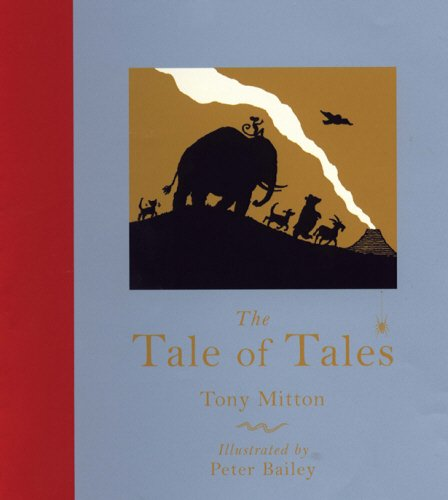 The Tale Of Tales: Tony Mitton