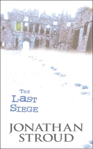 The Last Siege (9780385605502) by Stroud, Jonathan