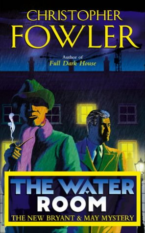 9780385605540: The Water Room: (Bryant & May Book 2)