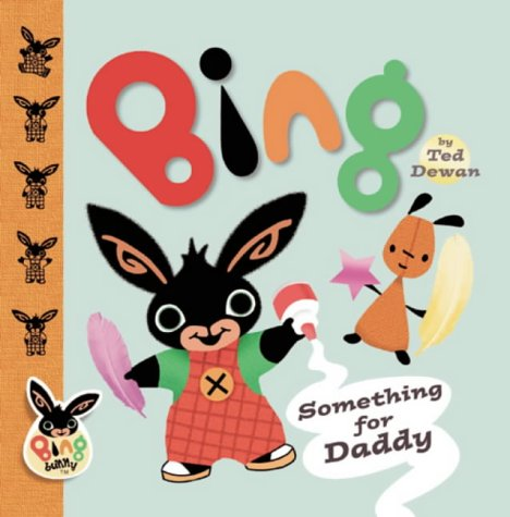 9780385605960: Bing: Something For Daddy