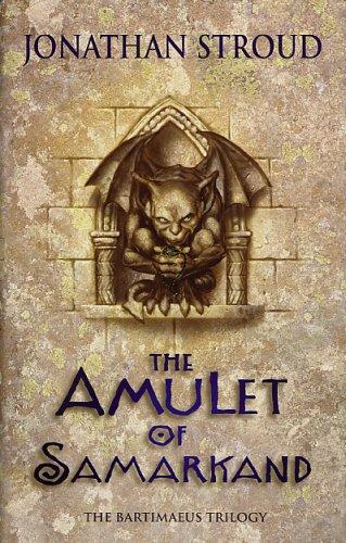 THE BARTIMAEUS TRILOGY: THE AMULET OF SAMARKAND: Stroud, Jonathan