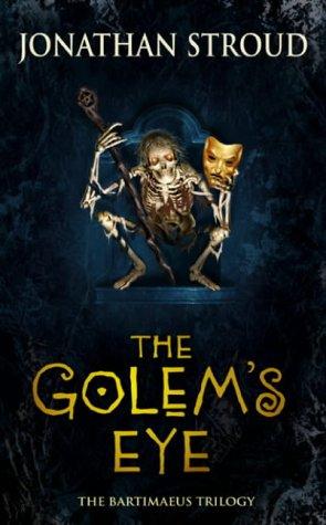 The Bartimaeus Trilogy: The Golem's Eye: Stroud, Jonathan