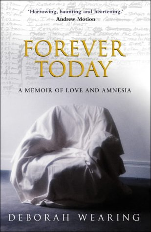 9780385606264: Forever Today: A Memoir Of Love And Amnesia