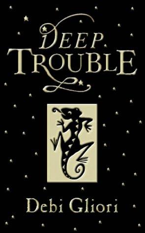 Deep Trouble ***SIGNED***: Debi Gliori