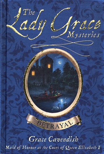 9780385606455: The Lady Grace Mysteries: Betrayal