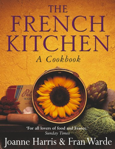 9780385607018: The French Kitchen: A Cookbook
