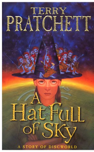 A Hat Full of Sky A Story: Pratchett, Terry,: