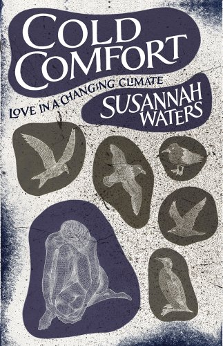 Cold Comfort (A FIRST PRINTING): Waters, Susannah