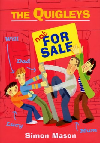 The Quigleys Not For Sale: Simon Mason