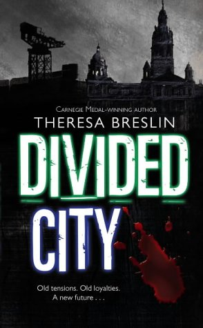 9780385607674: Divided City
