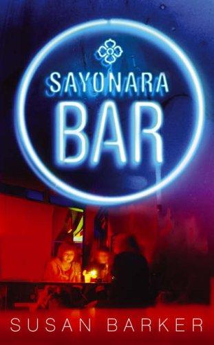 9780385607773: Sayonara Bar