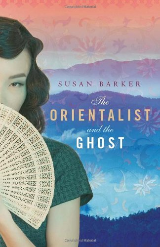 9780385607780: The Orientalist and the Ghost