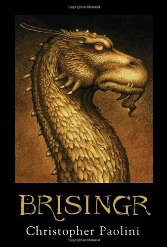 Brisinger: Inheritance Book Three ***SIGNED TRADE EDITION***: Christopher Paolini