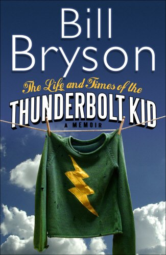 9780385608268: Life And Times Of The Thunderbolt Kid - Memoir