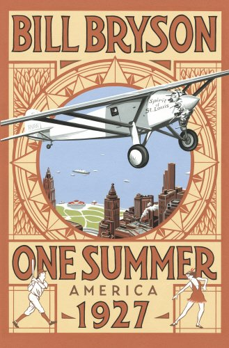 9780385608282: One Summer: America 1927 (Bryson)