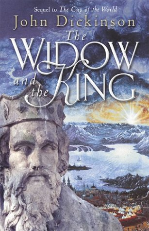 The Widow and the King ***SIGNED***: John Dickinson