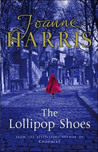The Lollipop Shoes (Signed First Edition): Joanne Harris