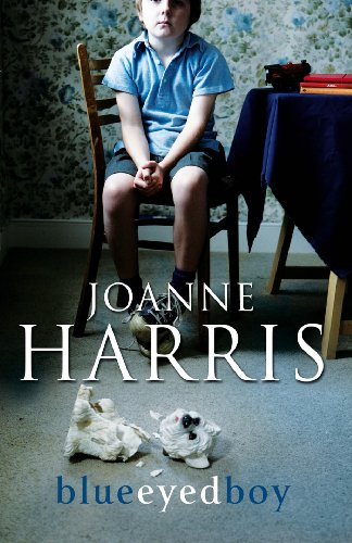 Blue Eyed Boy: Harris,Joanne (Signed Copy)