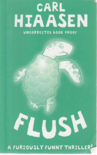 Flush: Hiaasen, Carl