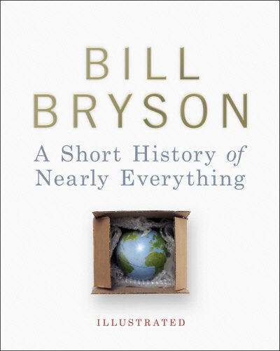 9780385609616: A Short History of Nearly Everything - Illustrated