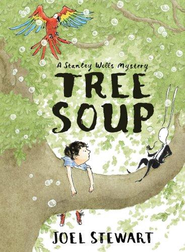 Tree Soup: A Stanley Wells Mystery: Stewart, Joel