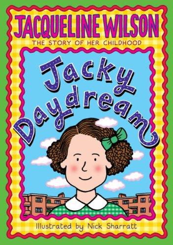 Jacky Daydream: Wilson, Jacqueline