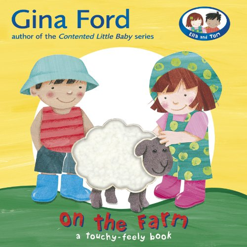 9780385610285: On the Farm: A Touch and Feel Book (Touch & Feel Book)
