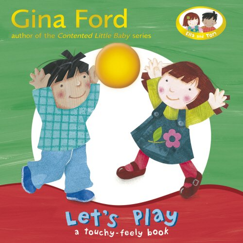 9780385610308: Let's Play: A Touch and Feel Book (Touch & Feel Book)