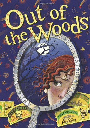 9780385610360: Title: OUT OF THE WOODS (INTO THE WOODS)