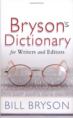 9780385610445: Bryson's Dictionary: for Writers and Editors
