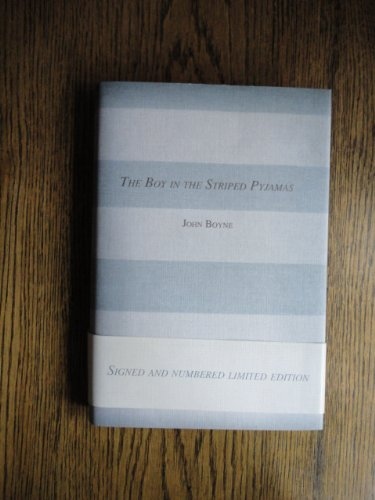 Boy In The Striped Pyjamas//SIGNED NUMBERED LIMITED EDITION: John Boyne