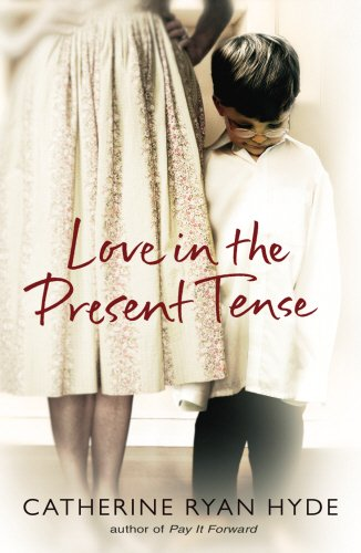 9780385610568: Love in the Present Tense