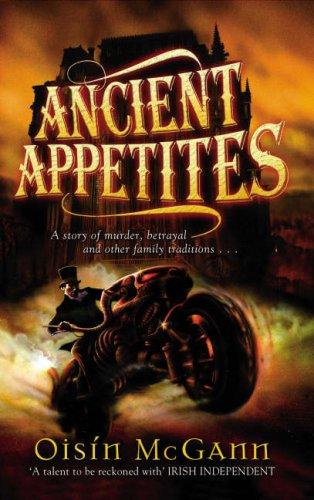 9780385610865: Ancient Appetites
