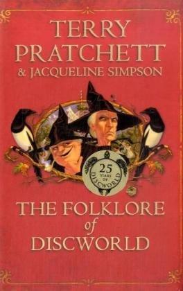 The Folklore of Discworld: Pratchett, Terry, Simpson, Jacqueline