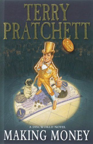 Making Money: PRATCHETT, TERRY