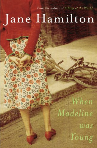 When Madeline Was Young (0385611099) by Jane Hamilton