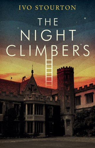 The Night Climbers Signed By Author: Stourton, Ivo