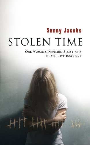 9780385611404: Stolen Time: One Woman's Inspiring Story As An Innocent Condemned To Death