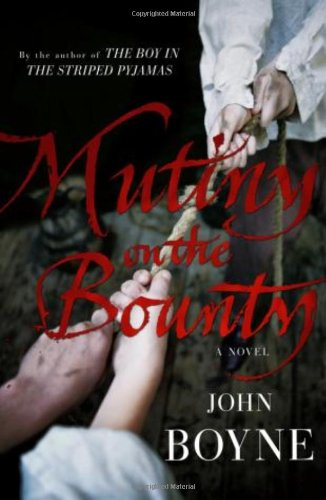 9780385611664: Mutiny on the Bounty: A Novel of the Bounty