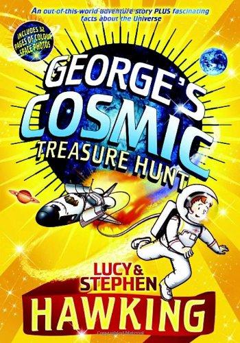 George's Cosmic Treasure Hunt (a first printing): Lucy Hawking; Stephen Hawking