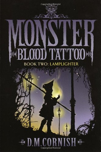 Monster Blood Tattoo 2 (0385611927) by D. M. Cornish