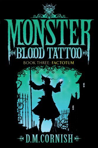 9780385611978: Monster Blood Tattoo: Factotum: Book Three