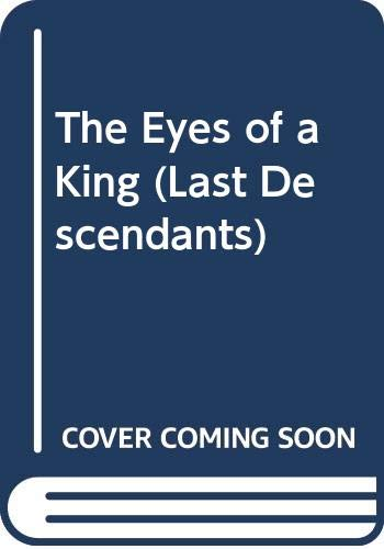 9780385612227: Eyes Of A King (Last Descendants)