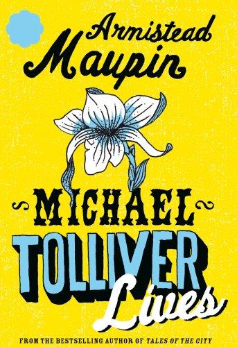 9780385612401: Michael Tolliver Lives