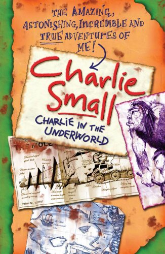 Charlie Small: Charlie and the Underworld (9780385613736) by Charlie Small