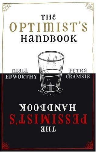 9780385614115: The Optimist's/Pessimist's Handbook: A companion to hope and despair
