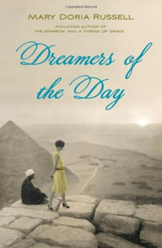 Dreamers Of The Day (0385614543) by Mary Doria Russell