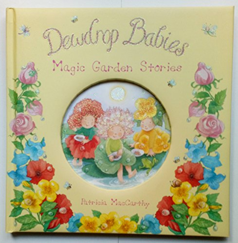 9780385614863: Dewdrop Babies - Magic Garden Stories (Dewdrop Babies)